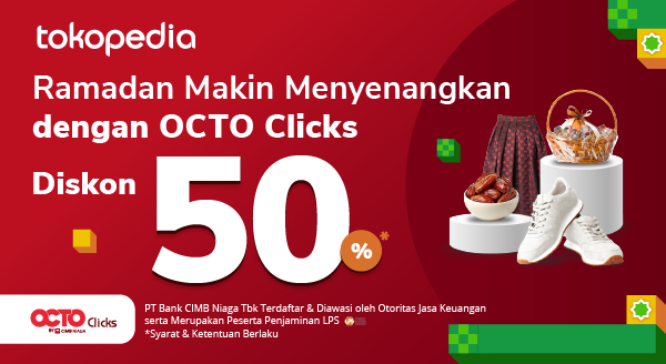 Hadiah Spesial CIMB Niaga Diskon 50% Hingga Rp 35.000. Pakai OCTO Clicks sekarang!