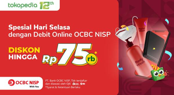 Belanja di Tokopedia Pakai Debit Online OCBC NISP, Dapatkan Diskon hingga Rp 75.000!