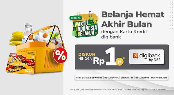 Belanja Akhir Bulan, Hematnya Kebangetan! Pakai Kartu Kredit digibank by DBS Diskon hingga 1juta!