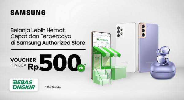 Yang pasti hemat terpercaya! Samsung Authorized Store Cashback s.d Rp500rb*