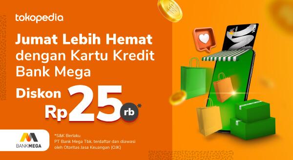 Makin Sayang Pakai Kartu Kredit dan Debit Online Bank Mega! Setiap Jumat Diskon Rp 25ribu!