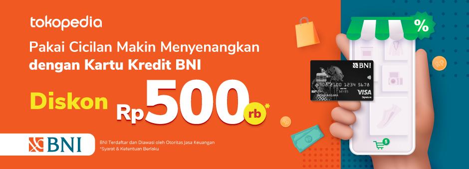 Belanja Sehari-Hari Pakai Cicilan Kartu Kredit BNI Diskon Rp. 500.000,-