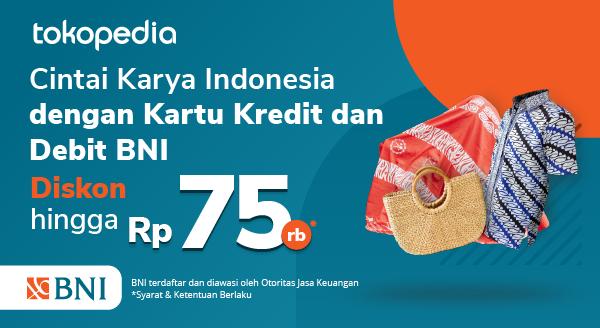 Promo Bangga Buatan Indonesia di Tokopedia Pakai Kartu Kredit dan Debit BNI Diskon Hingga Rp 75rb!