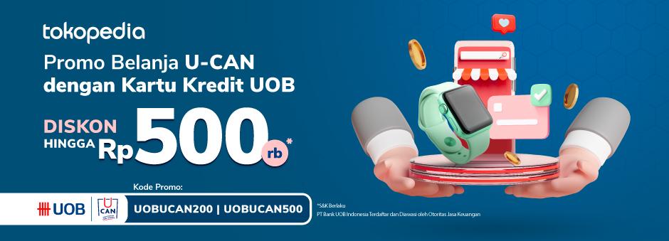 Belanja Banyak dengan Cicilan Kartu Kredit UOB – Diskon s.d 500rb di Tokopedia