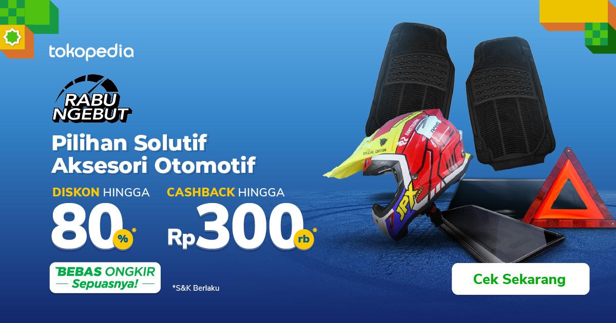 Promo Otomotif di Rabu Ngebut – Cashback hingga 300rb