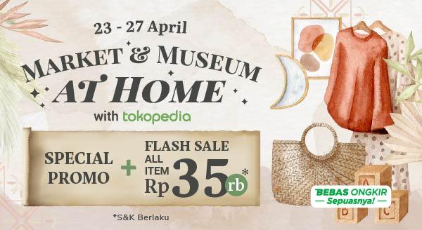 Market & Museum Vol. 5 x Tokopedia Hadir! Ada Cashback s.d. Rp20 Rb, Lho!