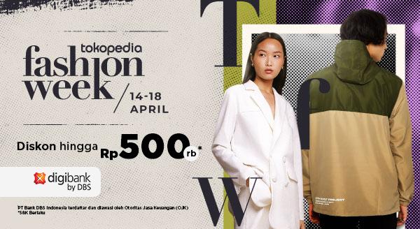 Belanja Produk Tokopedia Fashion Week 2021, Diskon Hingga Rp500 Ribu Khusus Pengguna Kartu Kredit digibank by DBS!