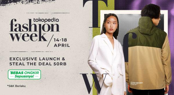 Belanja Produk Tokopedia Fashion Week 2021, Cashback Hingga Rp100 Ribu!