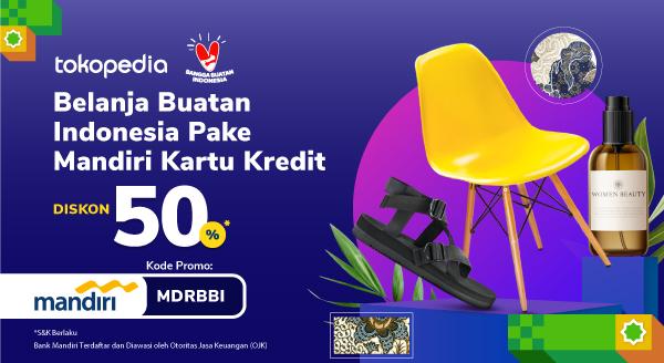 Belanja Produk Lokal Indonesia, Dapat Diskon 50% dengan Mandiri Kartu Kredit!