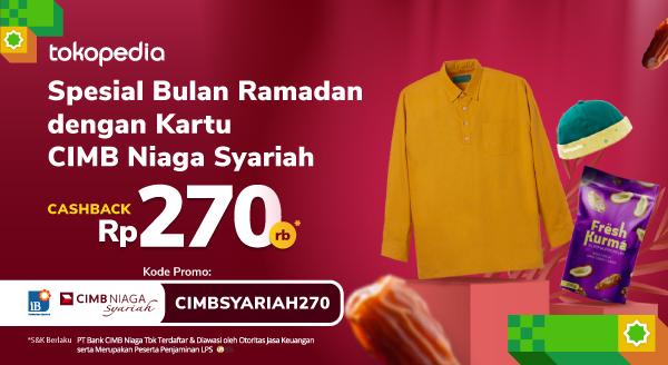 Kartu CIMB Niaga Syariah bisa lebih hemat 270rb di Bulan Ramadan!