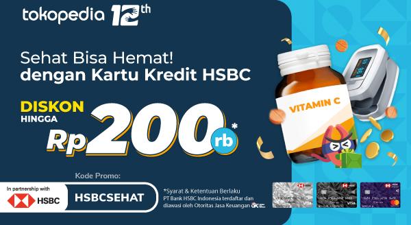 Selalu Sehat Ada Diskon Setiap Hari dengan Kartu Kredit HSBC untuk Belanja Produk Kesehatan di Tokopedia!
