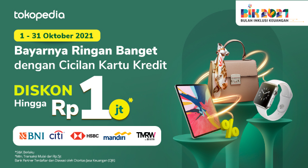 Hanya di Tokopedia! Bayar Belanjaan Makin Ringan dengan Cicilan Diskon Hingga 1juta dari Bank Partner di bulan Oktober!