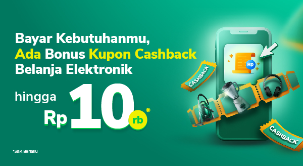 Top up & bayar tagihan, bonus kupon Belanja Elektronik!