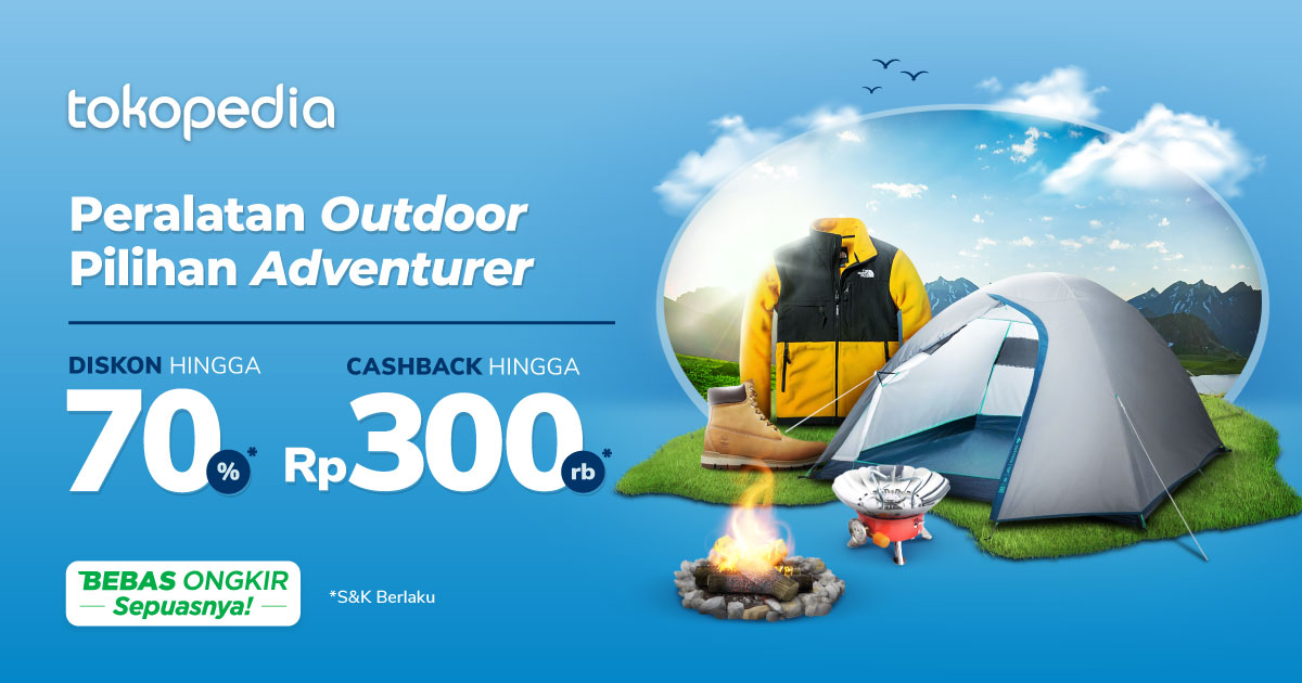 Miliki outdoor gear yang kamu incar! Diskon s.d 70% & Cashback s.d 300rb*