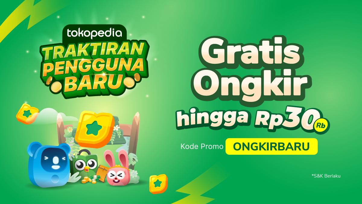 Gratis Ongkir Rp30.000 Khusus Pengguna Baru!