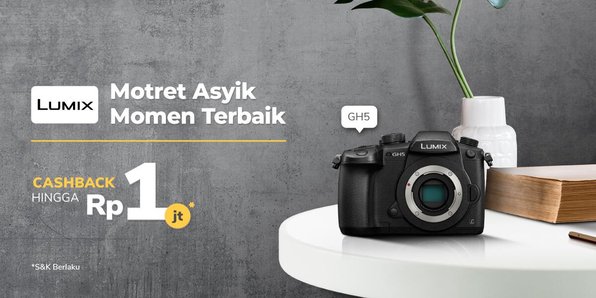 Kamera Panasonic Lumix Kini Cashback s.d Rp1 Juta