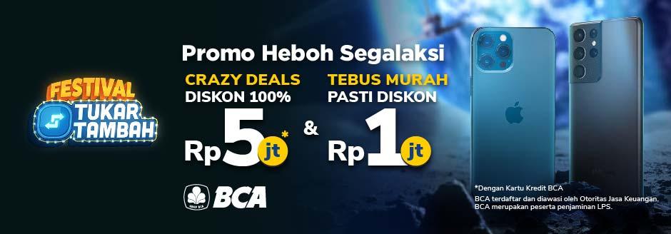 Promo Diskon: Tukar Tambah HP Kamu dan Dapatkan Diskon hingga Rp5.000.000!
