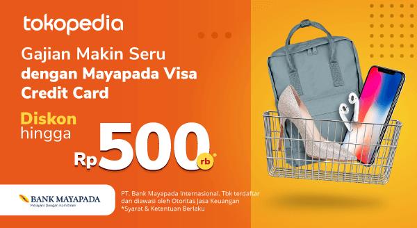 Banyak Promo, Hati Riang! Pakai Kartu Kredit Mayapada untuk Belanja di Tokopedia Sekarang!