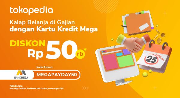 Borong Gadget Berasa Untungnya di Tokopedia, Diskon Rp 50.000 dengan Kartu Kredit Bank Mega