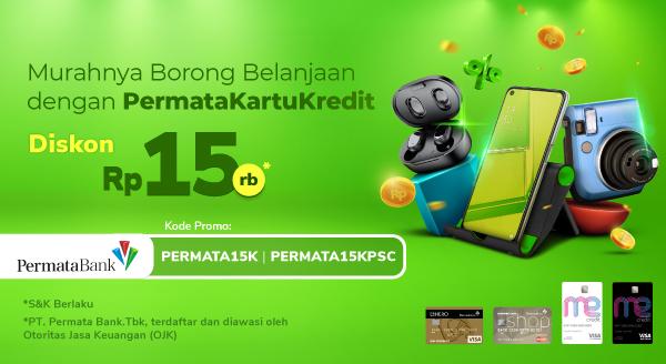 Makin Ekonomis Belanja Pakai PermataKartuKredit dan PermataShopping Card Diskon Rp. 15.000!