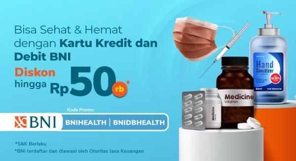 Promo Kesehatan Kartu Kredit dan Debit BNI Diskon s.d Rp 50rb di Tokopedia!