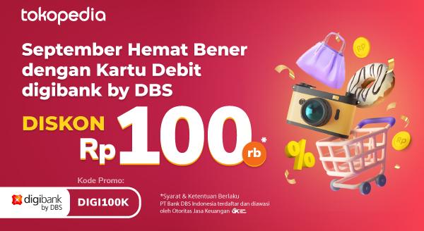 September Ceria Diskon Rp 100rb dengan Kartu Debit digibank by DBS!