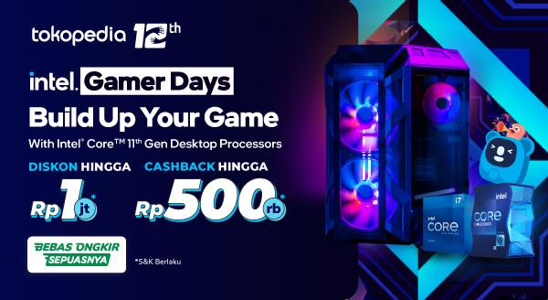 Tingkatkan pengalaman gaming-mu bersama Intel Processor! Diskon hingga Rp1jt*