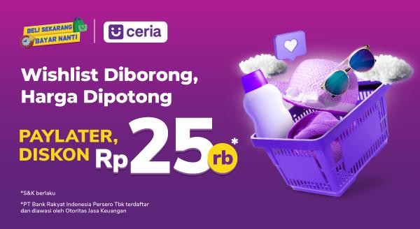Harga Belanjaanmu Dipotong Rp25 rb Kalau Belanja Pakai BRI Ceria!