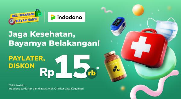 Sehat tanpa mahal dengan traktiran spesial dari Indodana diskon 15rb!