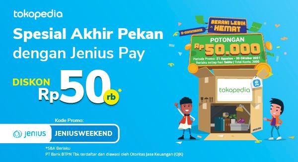 Promo Weekend Jenius di Tokopedia, Diskon Rp 50,000!