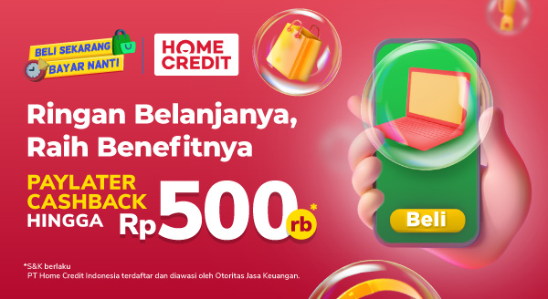 Belanja Hari Ini Dikasih Diskon dari Home Credit Spesial Untukmu!