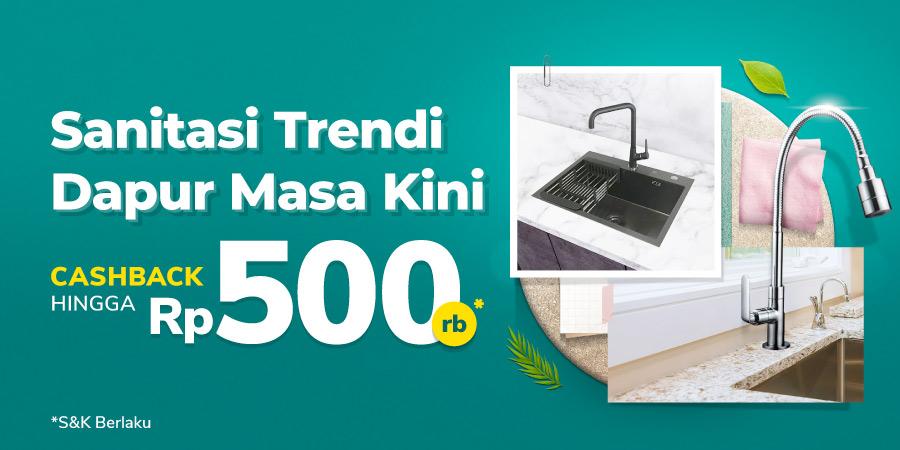 Perlengkapan Sanitasi Dapur Serba Cashback s.d Rp500 Ribu!