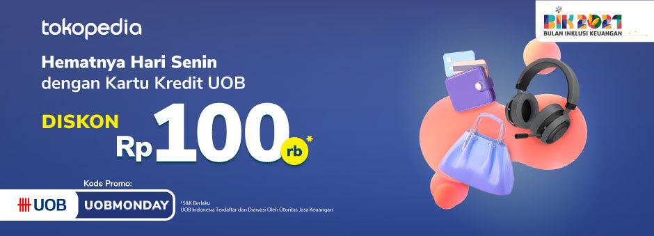 Setiap Senin Dapatkan Diskon Rp 100.000 dengan Kartu Kredit UOB!