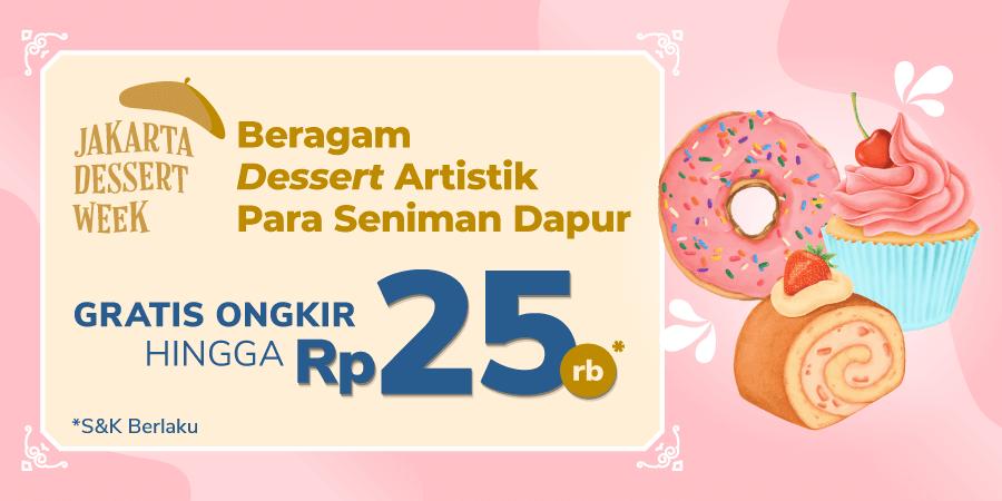 Pengen yang Manis? Cek Jakarta Dessert Week Aja!