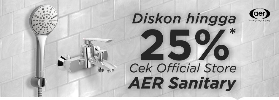 Raih Diskon hingga 25% Produk AER Sanitary