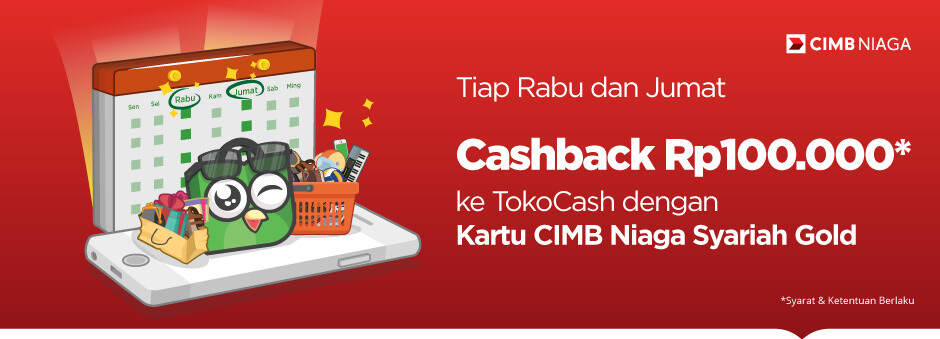 Promo CIMB Niaga – Cashback hingga Rp100.000 dengan Kartu Kredit CIMB Niaga Syariah Gold