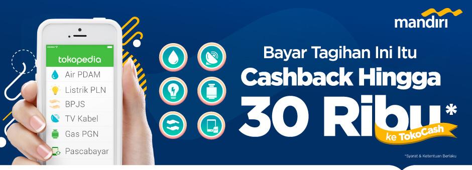 Bayar Tagihan Pakai CC Mandiri, Cashback Hingga 30 Ribu ke TokoCash!