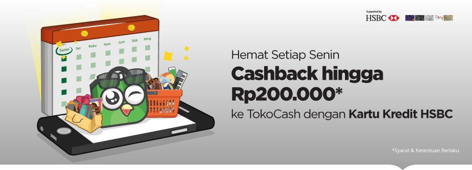 Promo HSBC – Cashback hingga Rp200.000 ke TokoCash Setiap Senin