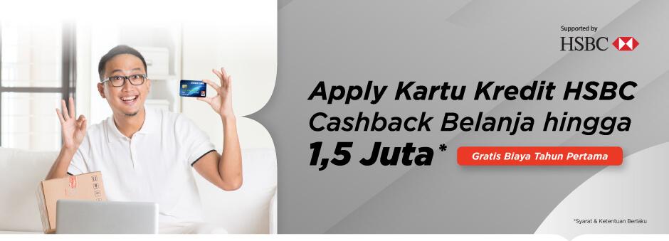 Promo Apply Kartu Kredit HSBC di Tokopedia, Cashback Belanja Rp 1,5 Juta