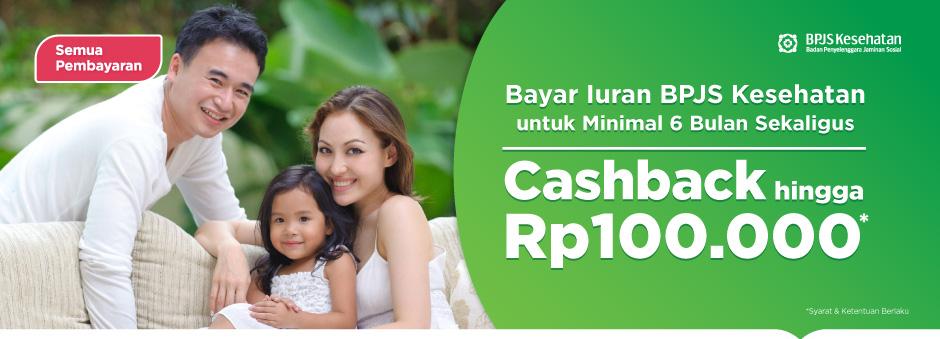 Promo BPJS Kesehatan – Nikmati Cashback hingga Rp100.000 untuk Pembayaran 6 Bulan Sekaligus