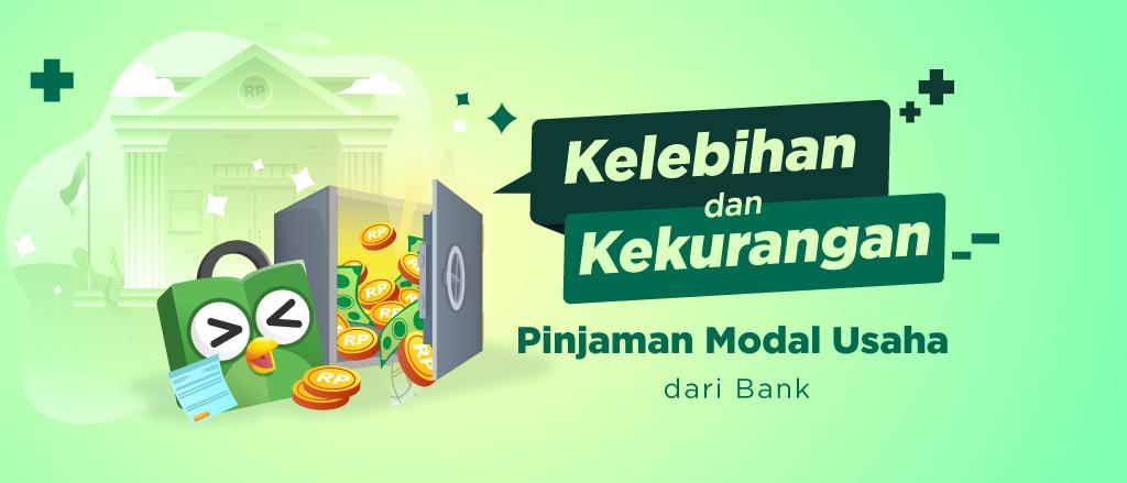 Keuntungan Dan Kekuranngan Pinjaman Modal Usaha Dari Bank