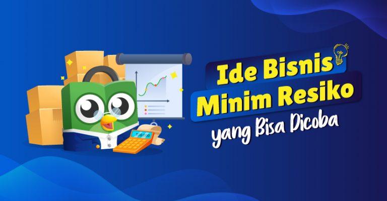 10 Ide Bisnis Online Minim Resiko Yang Bisa Anda Coba Pusat Edukasi Seller Tokopedia
