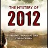 The Mystery Of 2012