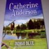 Novel Catherine Anderson - Indigo Blue (Luka Hati Indigo)