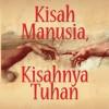 Kisah Manusia, Kisahnya Tuhan