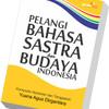 Pelangi Bahasa Sastra dan BUdaya Indonesia
