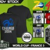 Kaos PIALA DUNIA Disain WORLD CUP - FRANCE 3