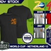 Kaos PIALA DUNIA Disain WORLD CUP - NETHERLAND 13
