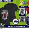 Kaos PIALA DUNIA Disain WORLD CUP - SPAIN 3