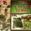 TEH PELUNTUR LEMAK, TPL